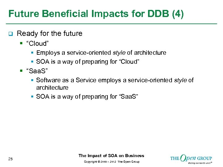 """Future Beneficial Impacts for DDB (4) q Ready for the future § """"Cloud"""" §"""