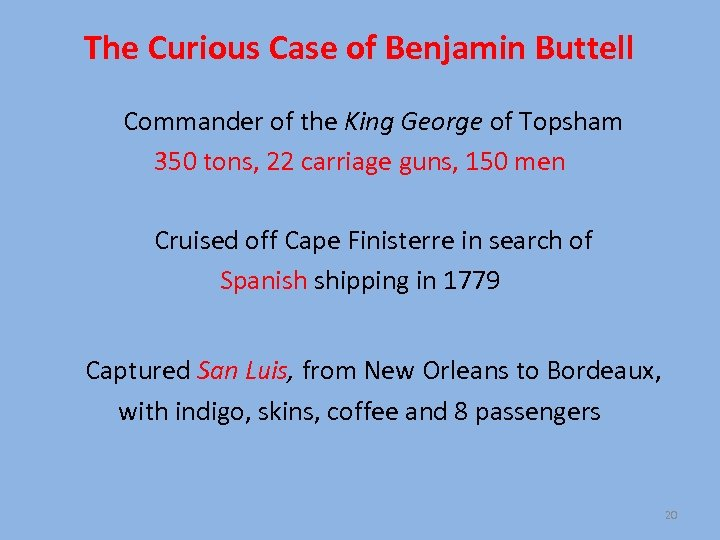 The Curious Case of Benjamin Buttell Commander of the King George of Topsham 350