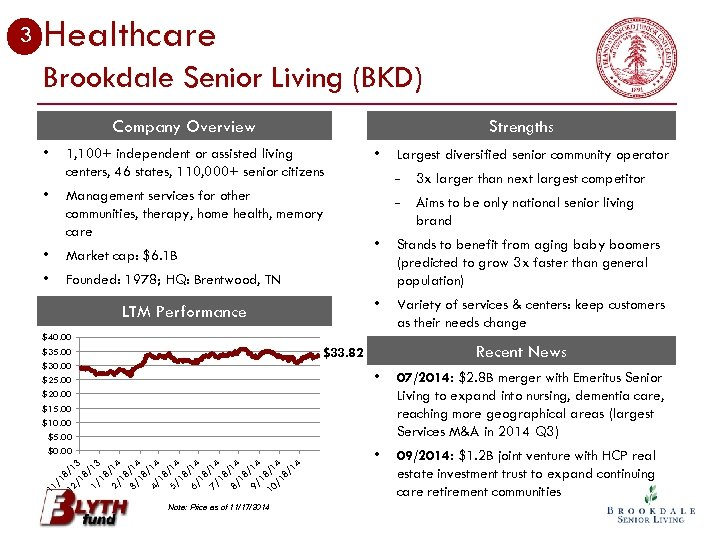 Healthcare Brookdale Senior Living (BKD) Company Overview • Strengths 1, 100+ independent or assisted
