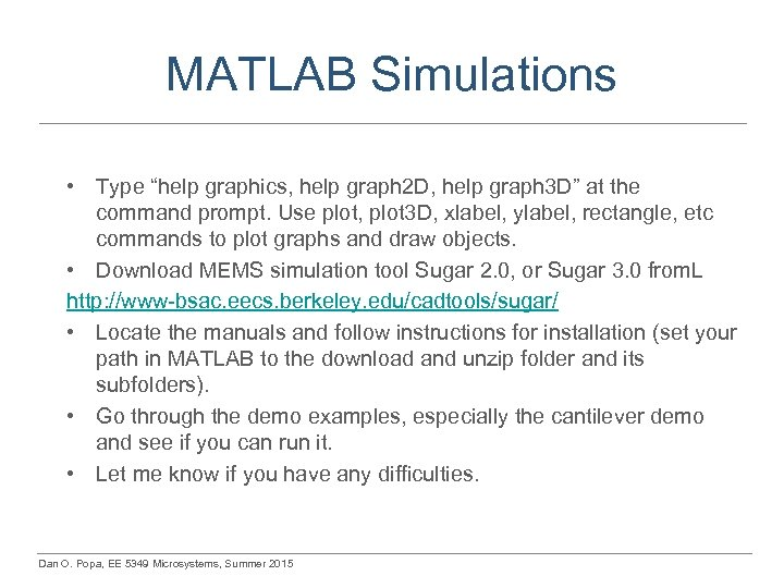 "MATLAB Simulations • Type ""help graphics, help graph 2 D, help graph 3 D"""