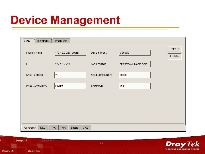 Device Management 33