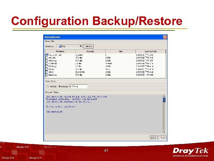 Configuration Backup/Restore 45
