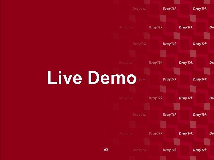 Live Demo 68