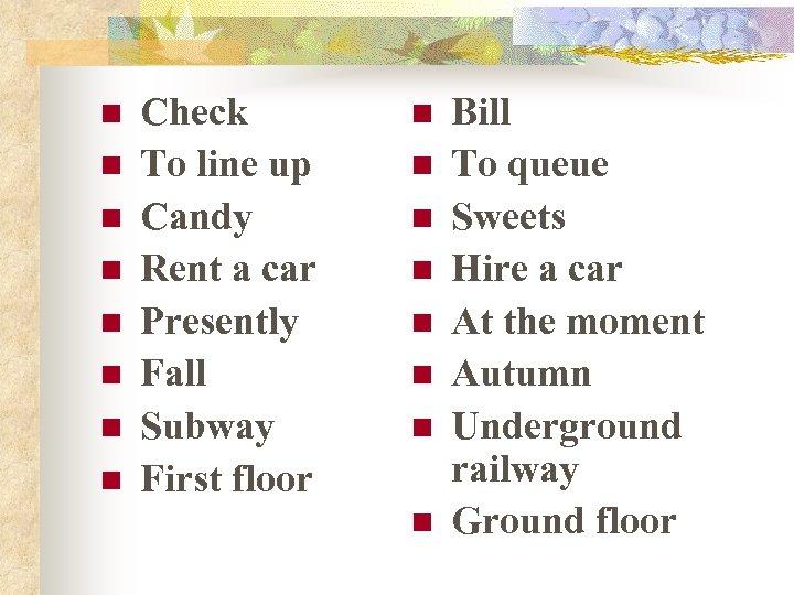 n n n n Check To line up Candy Rent a car Presently Fall