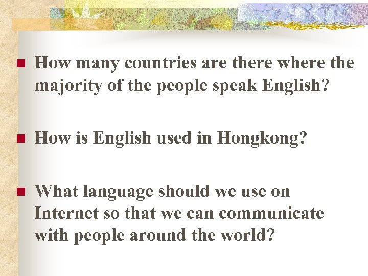 n How many countries are there where the majority of the people speak English?