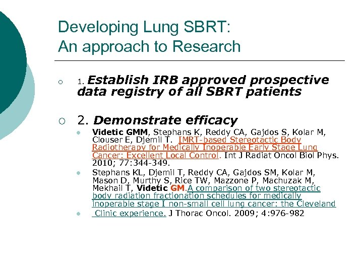 Developing Lung SBRT: An approach to Research Establish IRB approved prospective data registry of