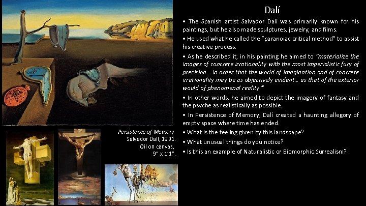 """Dalí Persistence of Memory Salvador Dalí, 1931. Oil on canvas, 9"""" x 1' 1""""."""