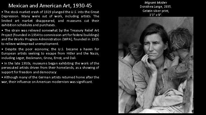 Mexican and American Art, 1930 -45 • The stock market crash of 1929 plunged