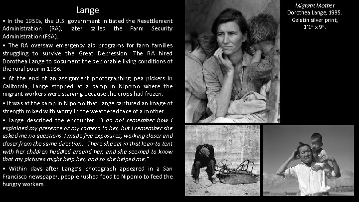 Lange • In the 1930 s, the U. S. government initiated the Resettlement Administration