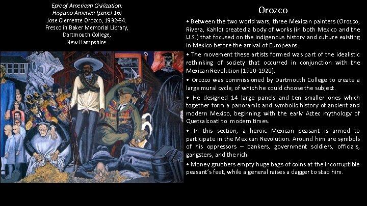 Epic of American Civilization: Hispano-America (panel 16) Jose Clemente Orozco, 1932 -34. Fresco in