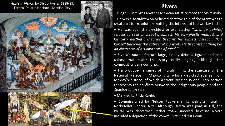 Ancient Mexico by Diego Rivera, 1929 -35. Fresco, Palacio Nacional, Mexico City. Rivera •