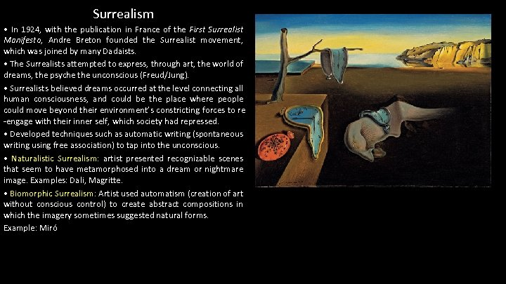 Surrealism • In 1924, with the publication in France of the First Surrealist Manifesto,