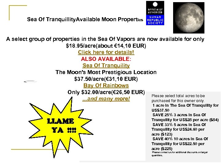 Sea Of Tranquillity. Available Moon Properties A select group of properties in the Sea