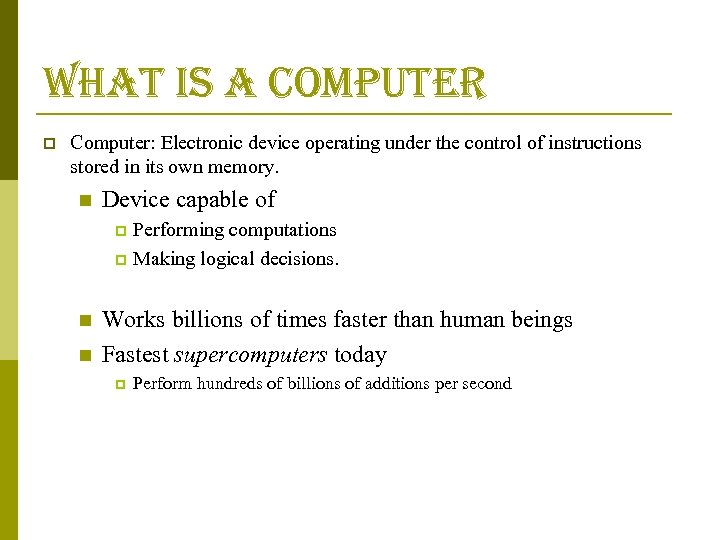 what is a computer p Computer: Electronic device operating under the control of instructions