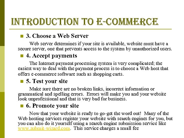 introduction to e-commerce n 3. Choose a Web Server Web server determines if your