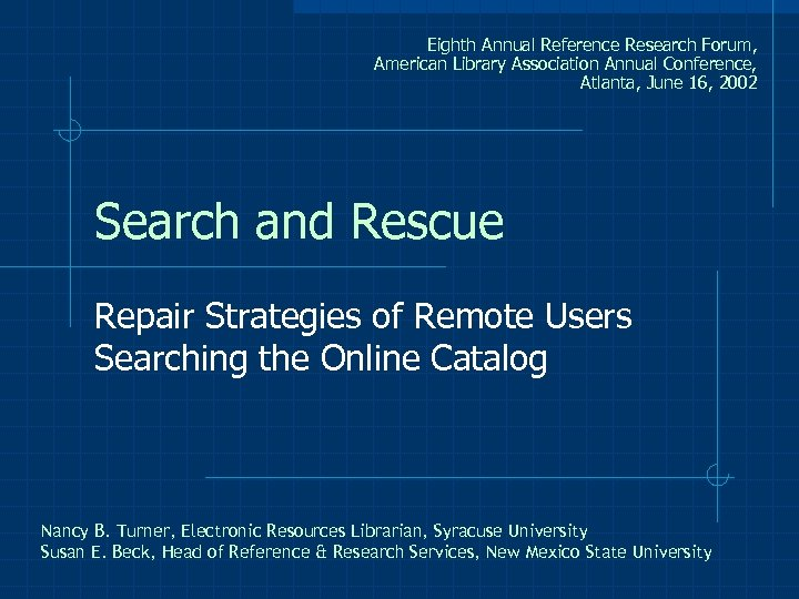 Eighth Annual Reference Research Forum, American Library Association Annual Conference, Atlanta, June 16, 2002