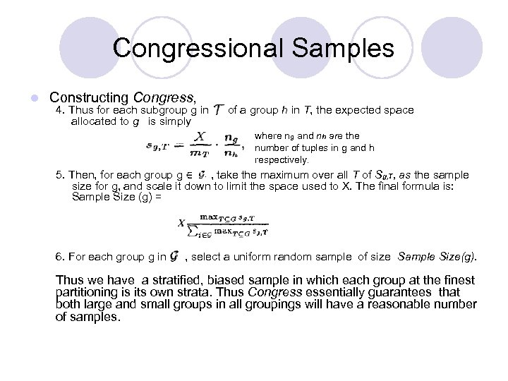 Congressional Samples l Constructing Congress, 4. Thus for each subgroup g in allocated to