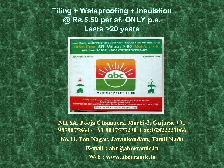 Tiling + Wateproofing + Insulation @ Rs. 5. 50 per sf. ONLY p. a.