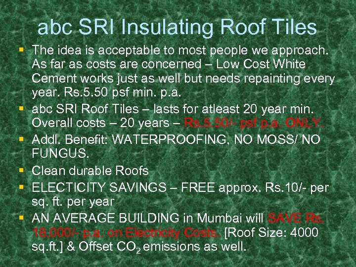 abc SRI Insulating Roof Tiles § The idea is acceptable to most people we