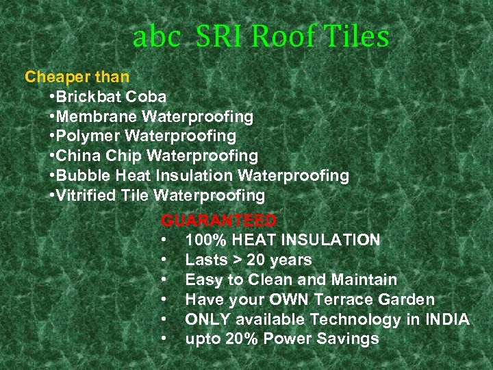 abc SRI Roof Tiles Cheaper than • Brickbat Coba • Membrane Waterproofing • Polymer