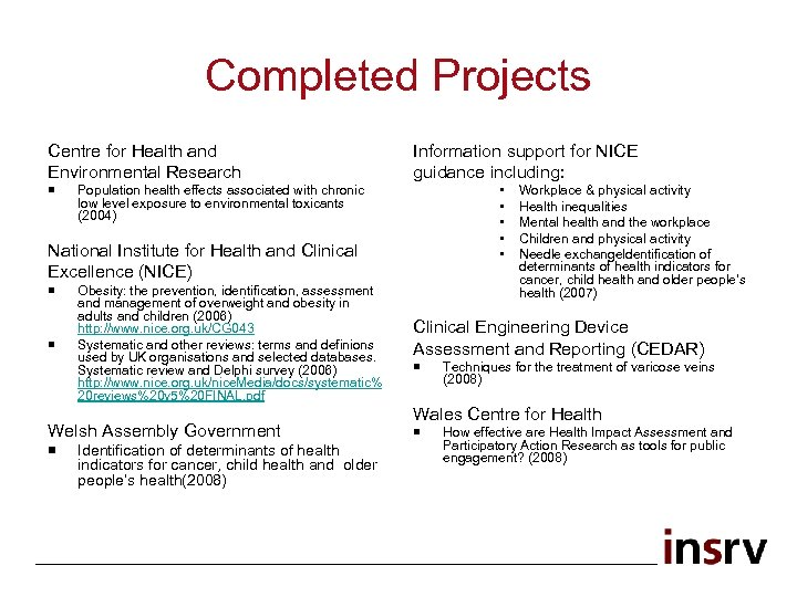Completed Projects Centre for Health and Environmental Research ¡ Information support for NICE guidance