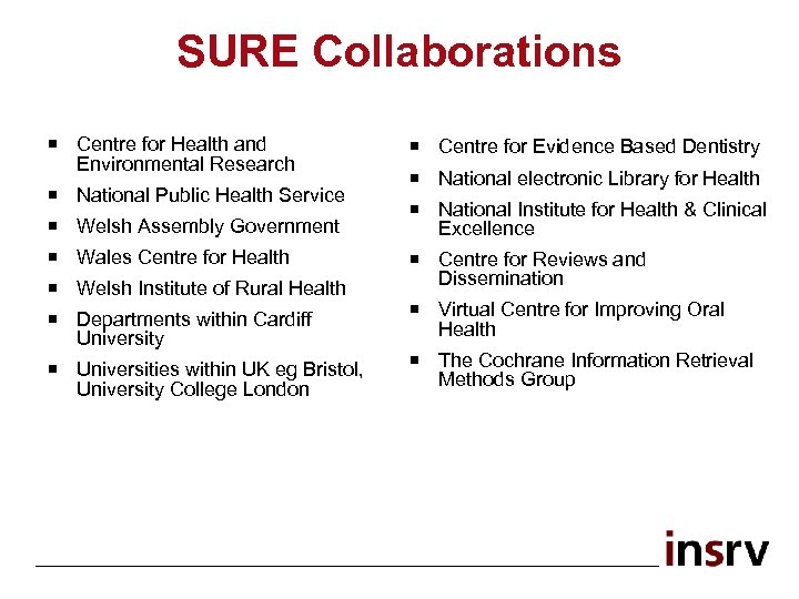 SURE Collaborations ¡ Centre for Health and Environmental Research ¡ National Public Health Service