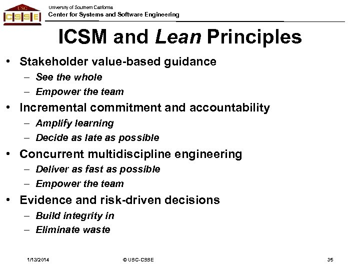University of Southern California Center for Systems and Software Engineering ICSM and Lean Principles