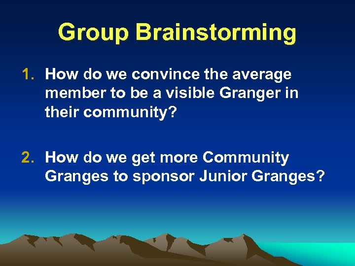 Group Brainstorming 1. How do we convince the average member to be a visible