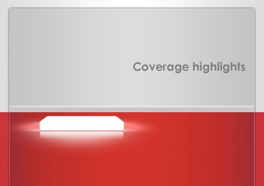 Coverage highlights PROPOSAL