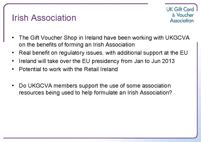 Irish Association • The Gift Voucher Shop in Ireland have been working with UKGCVA
