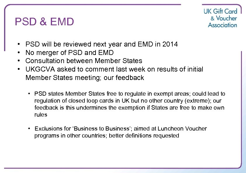 PSD & EMD • • PSD will be reviewed next year and EMD in
