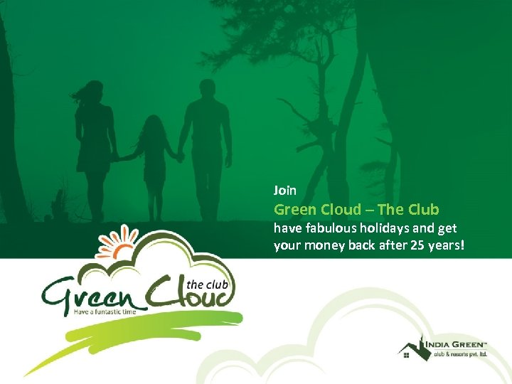 Join Green Cloud – The Club have fabulous holidays and get your money back