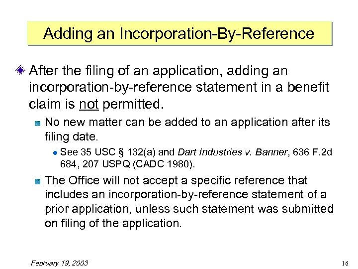 Adding an Incorporation-By-Reference After the filing of an application, adding an incorporation-by-reference statement in