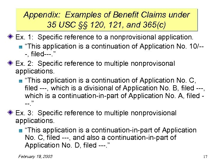 Appendix: Examples of Benefit Claims under 35 USC §§ 120, 121, and 365(c) Ex.