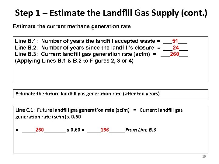 Step 1 – Estimate the Landfill Gas Supply (cont. ) Estimate the current methane