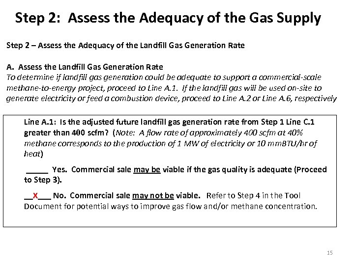 Step 2: Assess the Adequacy of the Gas Supply Step 2 – Assess the