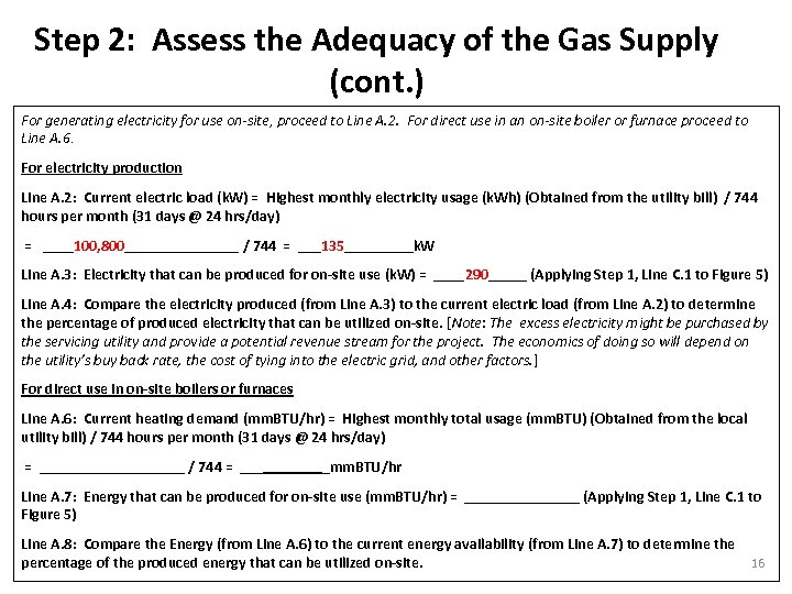 Step 2: Assess the Adequacy of the Gas Supply (cont. ) For generating electricity