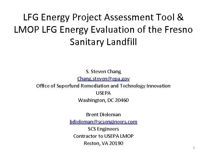 LFG Energy Project Assessment Tool & LMOP LFG Energy Evaluation of the Fresno Sanitary