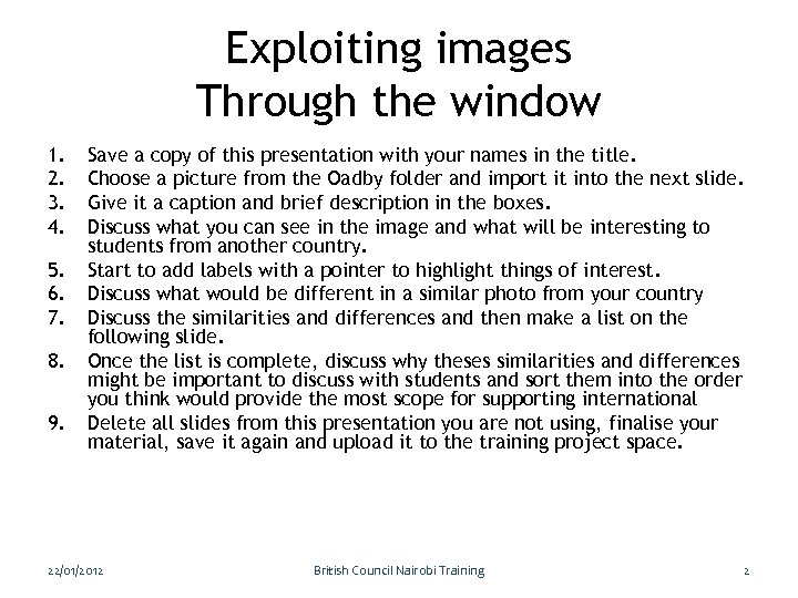 Exploiting images Through the window 1. 2. 3. 4. 5. 6. 7. 8. 9.