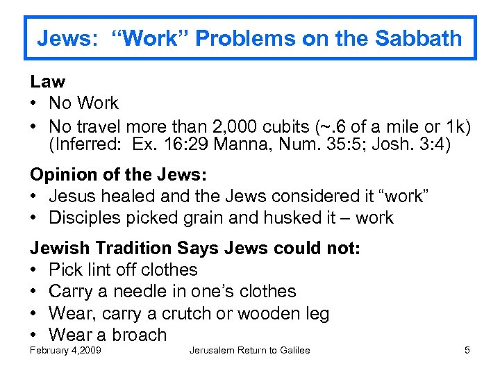 """Jews: """"Work"""" Problems on the Sabbath Law • No Work • No travel more"""