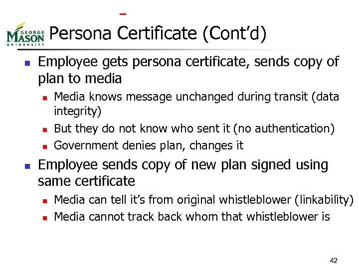 Persona Certificate (Cont'd) n Employee gets persona certificate, sends copy of plan to