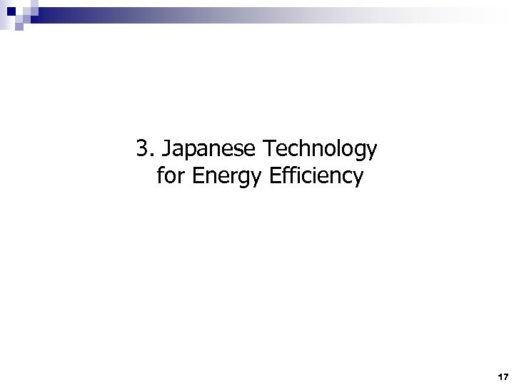 3. Japanese Technology for Energy Efficiency 17