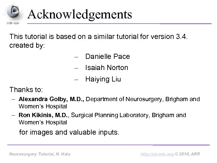 Acknowledgements This tutorial is based on a similar tutorial for version 3. 4. created