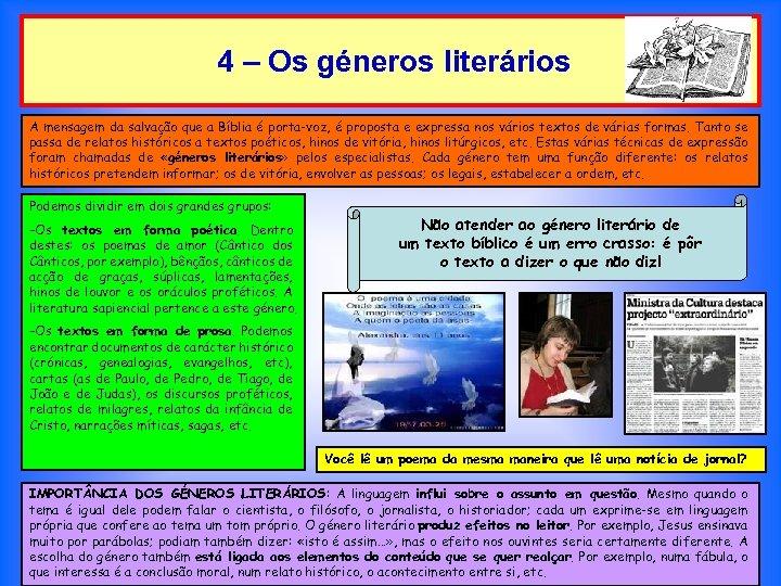 4 – Os géneros literários A mensagem da salvação que a Bíblia é porta-voz,