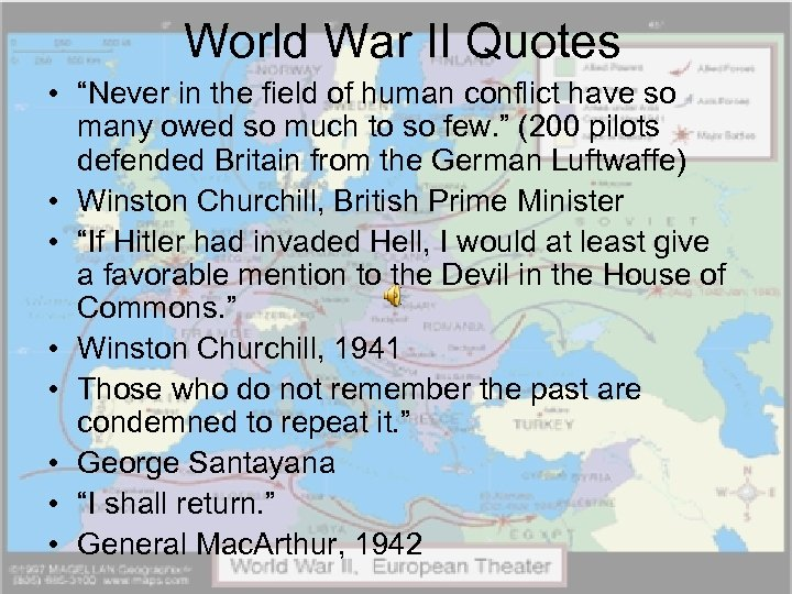 "World War II Quotes • ""Never in the field of human conflict have so"