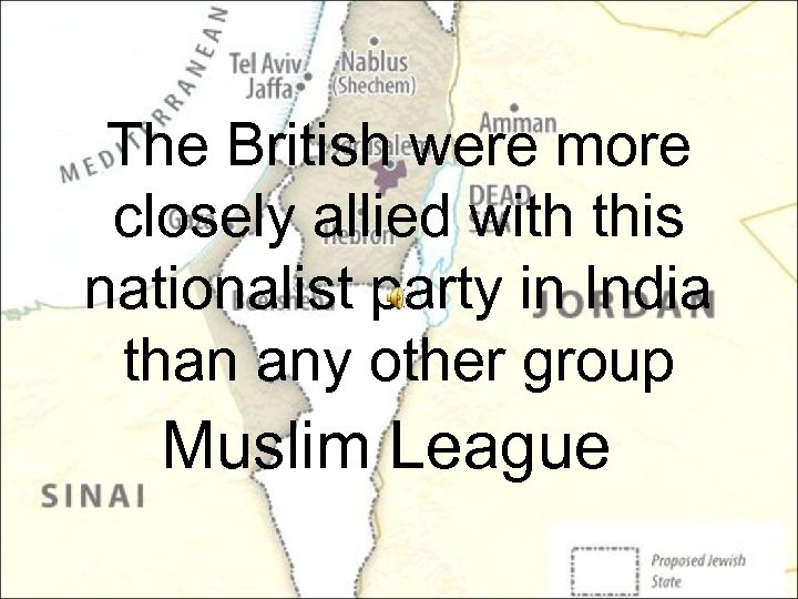 The British were more closely allied with this nationalist party in India than any
