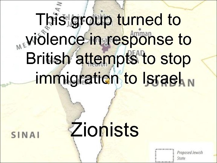 This group turned to violence in response to British attempts to stop immigration to