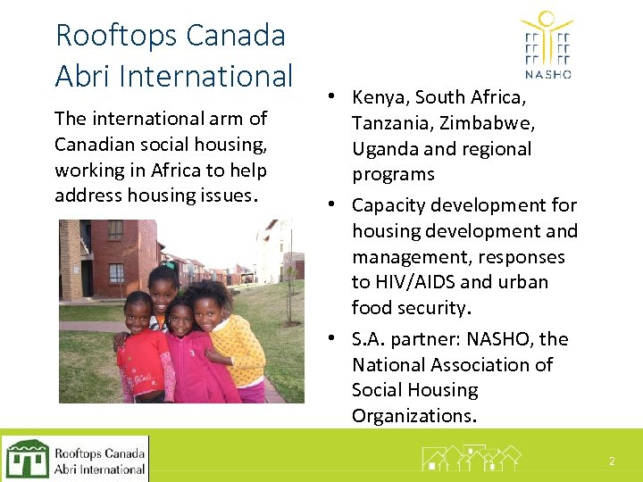 Rooftops Canada Abri International The international arm of Canadian social housing, working in Africa