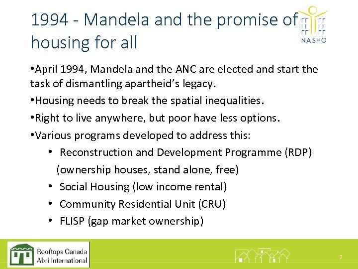 1994 - Mandela and the promise of housing for all • April 1994, Mandela