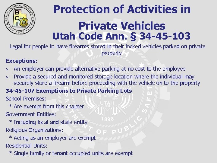 Protection of Activities in Private Vehicles Utah Code Ann. § 34 -45 -103 Legal